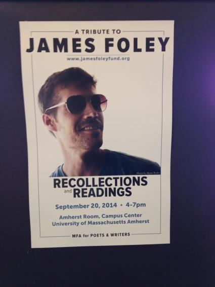 Poster of the UMASS Amherst Tribute for Jim Foley. Photo credit: Shauna Seliy